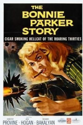 История Бонни Паркер / The Bonnie Parker Story (1958)