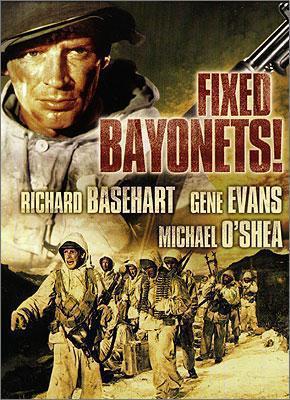 Примкнуть штыки! / Fixed Bayonets! (1951)