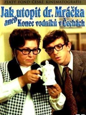 Как утопить доктора Мрачека / Jak utopit doktora Mrácka aneb Konec vodniku v Cechách (1974)