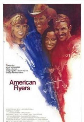 Американские молнии / American Flyers (1985)