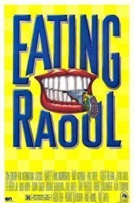 Поедая Рауля / Eating Raoul (1982)