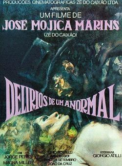 Бред сумасшедшего / Delírios de um Anormal (1978)