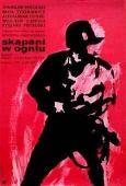 Крещенные огнем / Skapani w ogniu (1963)