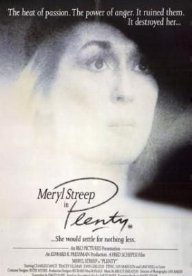 Беспокойное сердце / Plenty (1985)